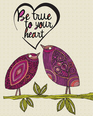 Be True To Your Heart Wall Mural