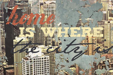 Home Is Where The City Is Wallpaper Mural