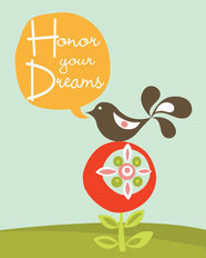 Honor Your Dreams Wallpaper Mural