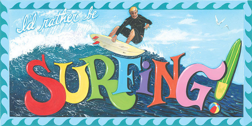 I'd Rather Be Surfing Wallpaper Mural