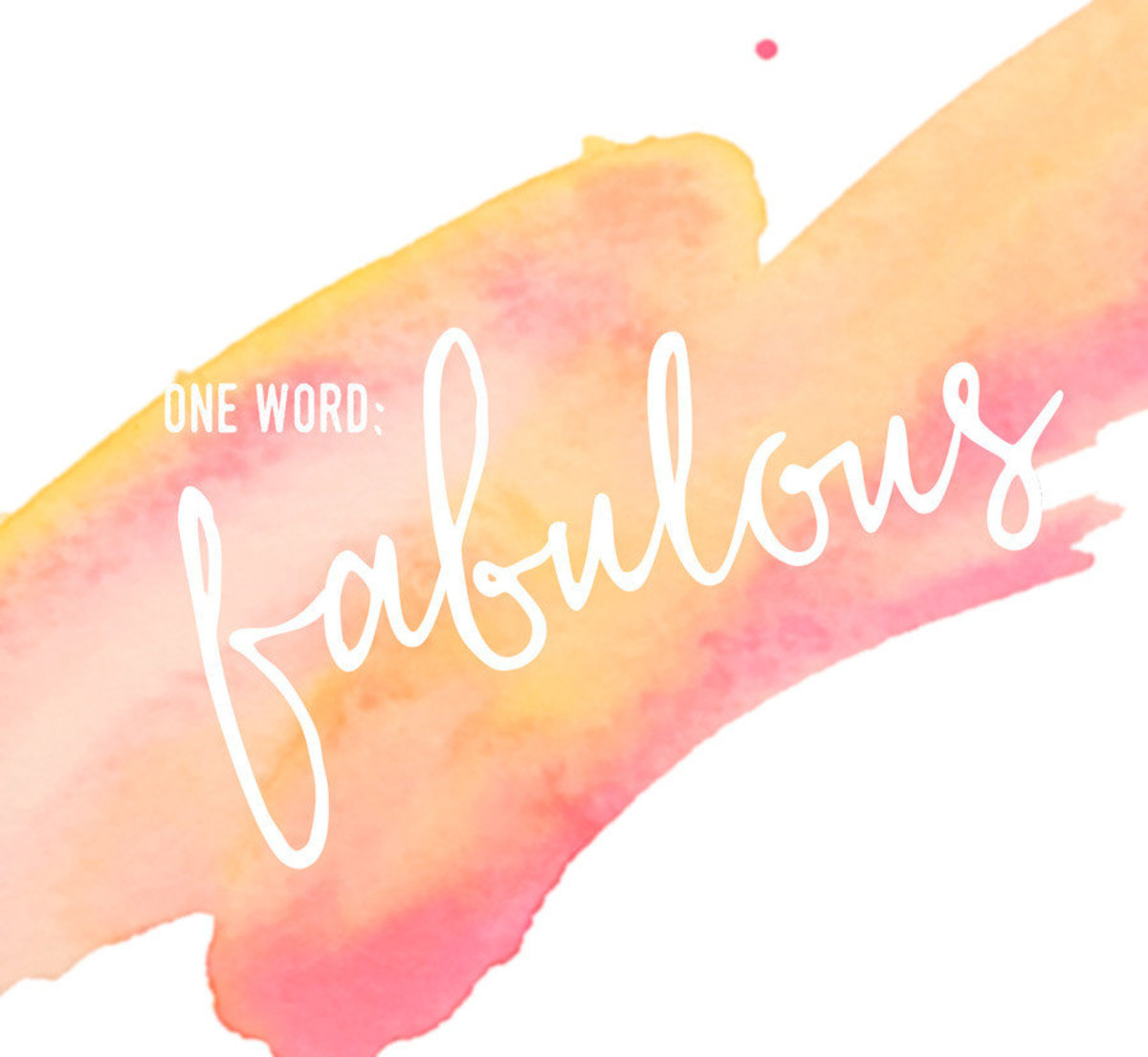 One Word Fabulous  Wallpaper Mural